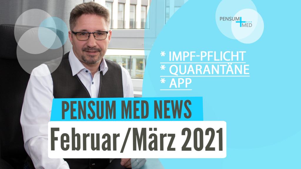 Newsletter Februar/März 2021 Pensum MED – Herr Mensch